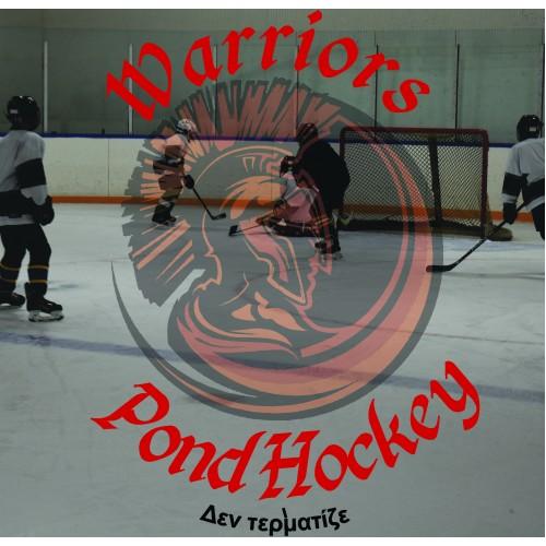 Warriors Pond Hockey- Spring